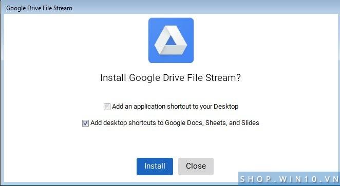 Cài đặt Drive File Stream